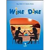 Wine & dine. Con espansione online. Per le Scuole superiori