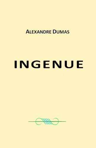 Ingénue: Victor Hugo ,  Guy de MAUPASSANT ,  Honoré de BALZAC ,  Emile ZOLA , STENDHAL