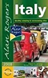 Italy 2008: Quality Camping and Caravanning Sites (Alan Rogers Guides)