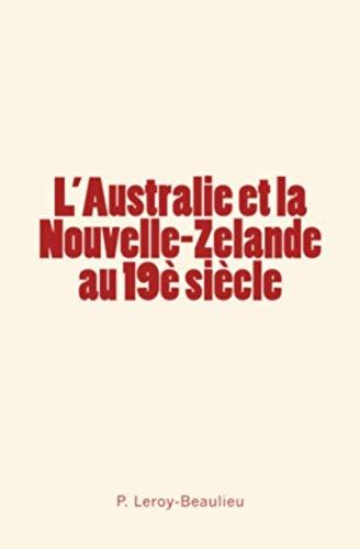 L'Australie et la Nouvelle-Zelande au 19è siècle