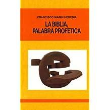 La Biblia, palabra profética (El mundo de la Biblia)