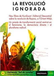 La revolució ignorada: Feminisme, democràcia directa i pluralisme radical al Orient Mitjà por unknown