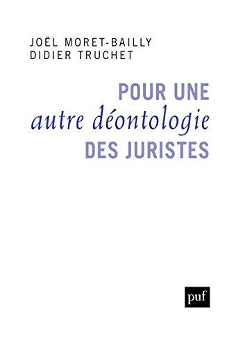 Téléchargement Pour une autre déontologie des juristes pdf ebook
