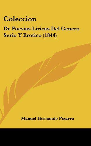 Coleccion: de Poesias Liricas del Genero Serio y Erotico (1844)