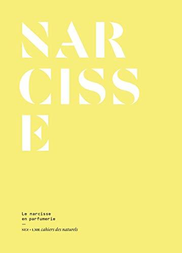 Le Narcisse en parfumerie par  Eleonore de Bonneval, Le collectif nez