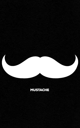 Mustache: Print Logo Notebook | Classy Solid Black Mustache Gift for Hipsters, Nerds & Geeks! Funny Journal Notebook & Planner Gift!