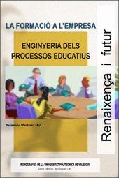 La Formació a L'Empresa. Enginyeria Dels Processos Educatius (Académica)