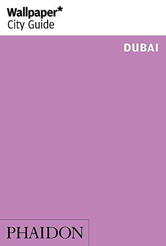 Dubai. Ediz. inglese (Wallpaper. City Guide)