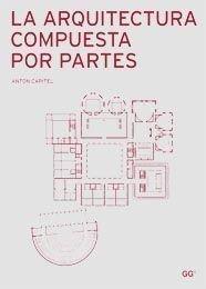 La arquitectura compuesta por partes por Antón G. Capitel Martínez