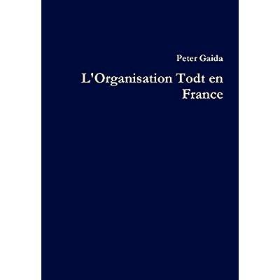 L' Organisation Todt en France