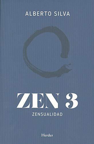 Zen 3. Zensualidad