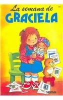 La Semana De Graciela / Graciela's Week
