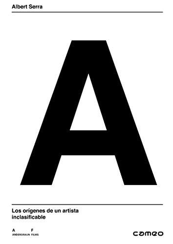 Albert Serra. Los Orígenes De Un Artista Inclasificable [DVD]