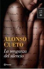 La venganza del silencio (Spanish Edition) by Alonso Cueto (2010-08-02)
