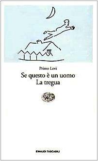 Se questo e un uomo ; La tregua by Primo Levi (1996-01-02)