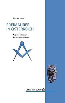 200 Jahre Freimaurerei in Österreich (Edition zum rauhen Stein)