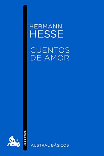Cuentos de amor (Austral Básicos) por Hermann Hesse