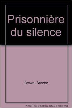 Prisonnière du silence