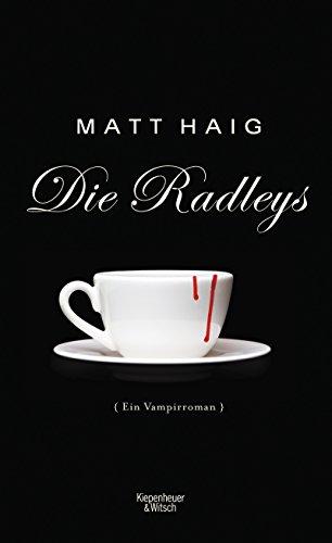 Buchseite und Rezensionen zu 'Die Radleys: Ein Vampirroman' von Matt Haig