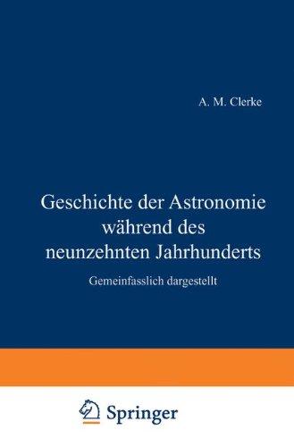geschichte-der-astronomie-wahrend-des-neunzehnten-jahrhunderts-gemeinfasslich-dargestellt