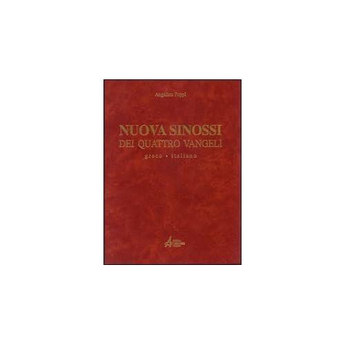 Nuova Sinossi Dei Quattro Vangeli. Testo Greco-Italiano: 1