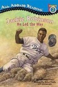 Jackie Robinson: He Led the Way (All Aboard Reading. Station Stops 1-3)