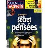 Sciences et Avenir n°700, juin 2005 : Neurobiologie : dans le secret de nos pensées ; Nos neurones ont-ils un code caché ? ; Neurospin : le nouveau laboratoire français pour voir le cerveau - Du baiser au bébé : la science au pays de l'amour