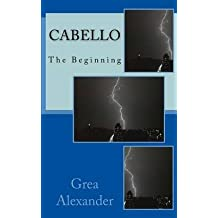 [Cabello] (By (author) Grea Alexander) [published: January, 2014]
