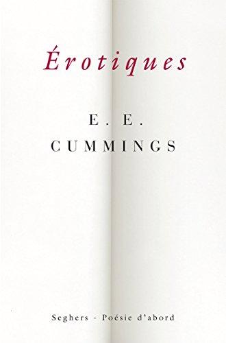 Érotiques (Poésie d'abord) par E.E. CUMMINGS
