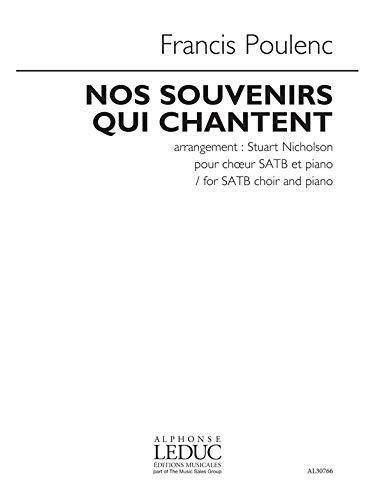 Francis Poulenc: Nos Souvenirs Qui Chantent (arr. Nicholson). Für SATB (Gemischter Chor), Klavier