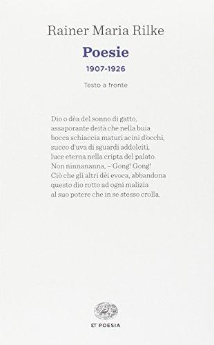 Poesie (1907-1926). Testo tedesco a fronte (Einaudi tascabili. Poesia) por Rainer Maria Rilke