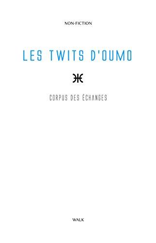 Les Twits d'Oumo: Corpus des messages