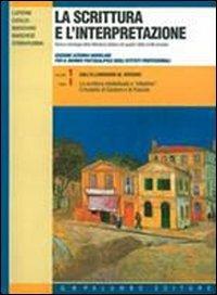 La scrittura e l'interpretazione. Ediz. azzurra. Per il biennio postqualifica degli Ist. Professionali: 1