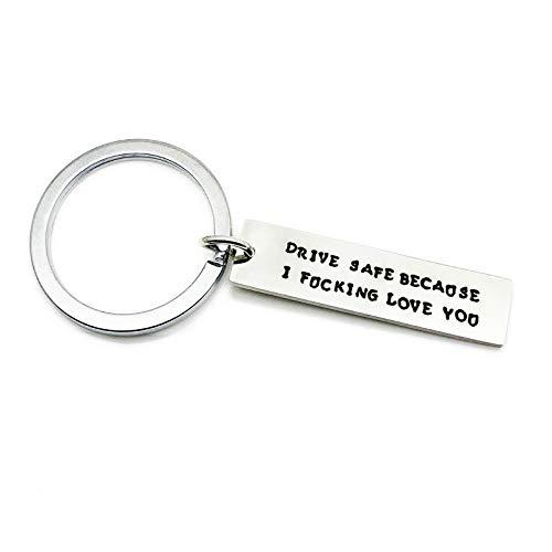 Epinki Edelstahl Schlüsselanhänger Graviert Drive Safe Because I Fucking Love You Anhänger Silber Schlüsselschilder Schlüsselbund