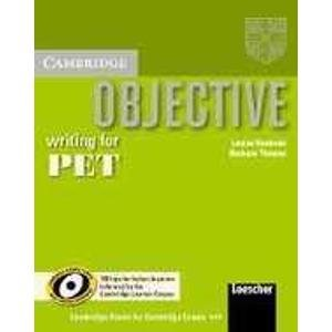 Objective Writing for Pet: Improve Your Pet Writing Skills, Extra Practice for Italian Speakers, Informed by the Cambridge Learner Corpus