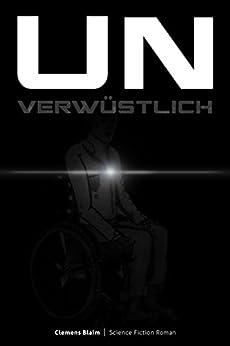 Unverwüstlich (German Edition) by [Blaim, Clemens]