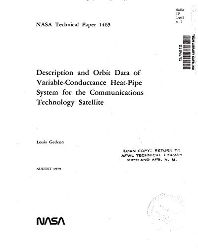 Description and orbit data of variable-conductance heat-pipe system for the communications technology satellite (English Edition) -