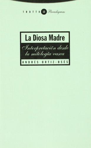 Portada del libro La Diosa Madre: Interpretación desde la mitología vasca (Paradigmas)