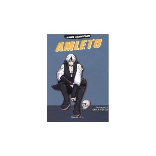 Amleto. Manga Shakespeare