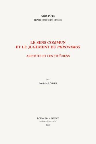 Livres Couvertures de Sens commun et le jugement du Phronimos. Aristote et les Stoïciens