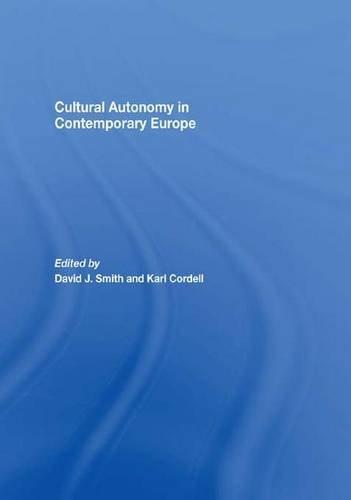 Cultural Autonomy in Contemporary Europe