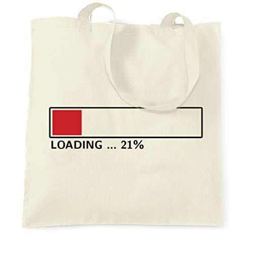 Tim And Ted 21. Geburtstag Tragetasche Loading 21% abgeschlossen Twenty One Natural One Size -