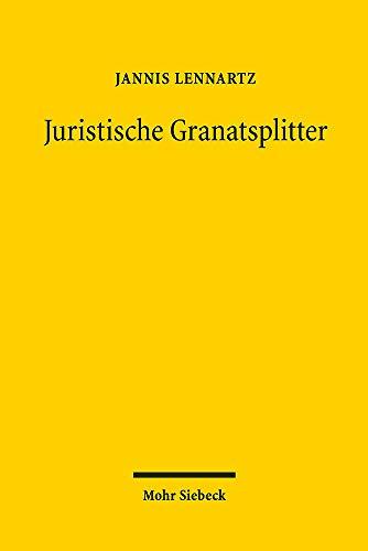 Juristische Granatsplitter: Sprache und Argument bei Carl Schmitt in Weimar