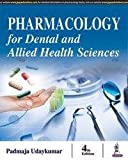 #9: Pharmacology For Dental And Allied Health Sciences
