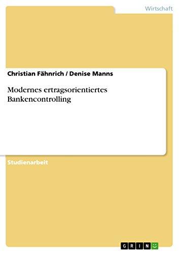 Modernes ertragsorientiertes Bankencontrolling