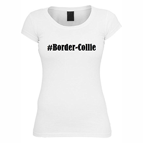T-Shirt #Border-Collie Hashtag Raute für Damen Herren und Kinder ... in der Farbe Weiß Weiß