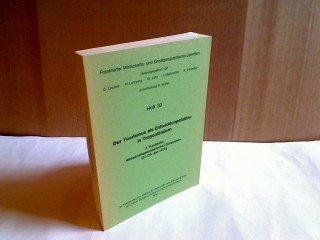Der Tourismus Als Entwicklungsfaktor in Tropenländern. 2. Frankfurter Wirtschaftsgeographisches Symposium (27./28. Jan. 1978).