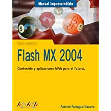 Flash MX 2004 (Manuales Imprescindibles)