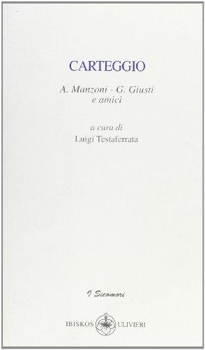 Carteggio (I sicomori) por Luigi Testaferrata