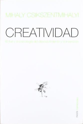 Creatividad: El fluir y la psicología del descubrimiento y la invención (Transiciones)